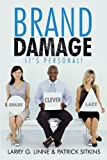 Brand Damage, Larry G. Linne and Patrick Sitkins, 1481744607