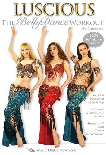 Luscious: The Belly Dance Workout for Beginners, with Neon, Blanca and Sarah Skinner - Beginner belly dance instruction and fitness classes; Dance fitness]()