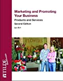 Marketing and Promoting Your Business, Ian Birt, 0734608144