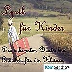 Lyrik für Kinder | Johann Wolfgang von Goethe,Joachim Ringelnatz