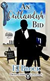 An Outlandish Bid: Distinguished Gentlemen Series