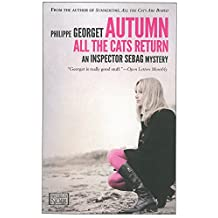 Autumn, All the Cats Return