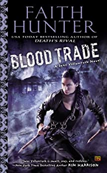 Blood Trade (Jane Yellowrock Book 6) by [Hunter, Faith]