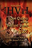 Don Quixote and the Brilliant Name of Fire, Michael Buhagiar, 1436309506