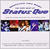Status Quo: Whatever you want - The Very Best of (Audio CD)