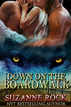 Down on the Boardwalk (Kyron Pack Series Book 2) by [Rock, Suzanne]