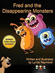 Fred and the Disappearing Monsters: Children's Ebook: Friends Can Scare Monsters Away! (English Edition)