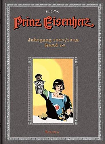 Prinz Eisenherz: Hal-Foster-Gesamtausgabe, Band 16: Jahrgang 1967/1968