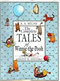 The Complete Tales of Winnie the Pooh, A. A. Milne, 0525450602