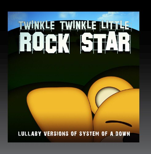 Lullaby Versions of System of a Down (Rock System)