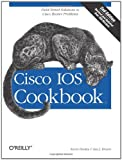 Cisco IOS Cookbook, Kevin Dooley and Ian J. Brown, 0596527225