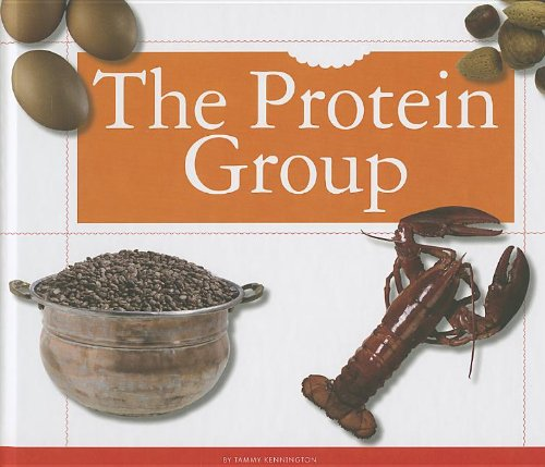 Read Online The Protein Group (Healthy Eating With Myplate) ebook
