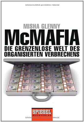 McMafia: Die grenzenlose Welt des organisierten Verbrechens