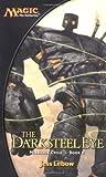 download ebook the darksteel eye (magic the gathering: mirrodin cycle, book 2) by lebow, jess (2003) mass market paperback pdf epub