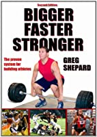Bigger Faster Stronger – 2nd Edition Front Cover