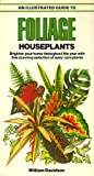An Illustrated Guide to Foliage House Plants, William Davidson, 0668061960