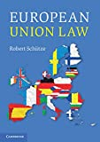 European Union Law, Schütze, Robert, 1107416531