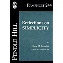 Reflections on Simplicity (Pendle Hill Pamphlets Book 244)