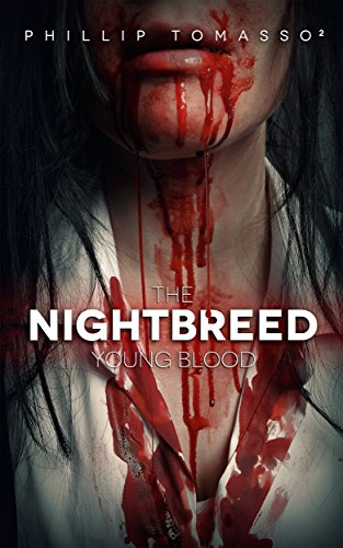 Young Blood: The Nightbreed Saga: Book 1