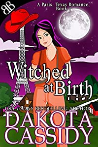 Witched At Birth by Dakota Cassidy ebook deal