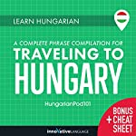 Learn Hungarian: A Complete Phrase Compilation for Traveling to Hungary |  Innovative Language Learning LLC