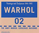 Warhol: Paintings and Sculpture 1964-1969, Vol. 2 (2 Vol. Set): The Andy Warhol Catalogue Raisonne