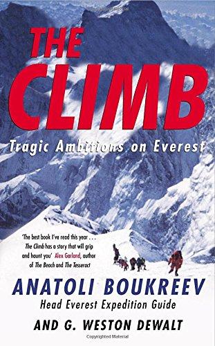 The Climb: Tragic Ambitions on Everest: Amazon.es: Boukreev ...