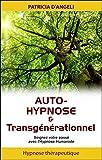 Auto-hypnose & transgénérationnel