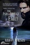 The Para-Portage of Emily (Shadow Seduction Series Book 1)