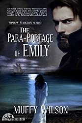 The Para-Portage of Emily (Shadow Seduction Series Book 1)
