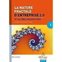 La nature fractale d'Entreprise 2.0: Et autres paradigmes (Booster Prospective)