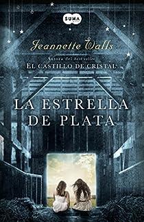 La estrella de plata par Jeannette Walls