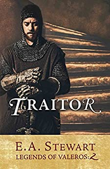 Traitor (Legends of Valeros Book 2) by [Stewart, E.A.]