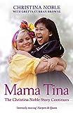 Mama Tina: The Christina Noble Story Continues