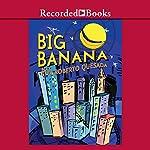 Big Banana   Roberto Quesada