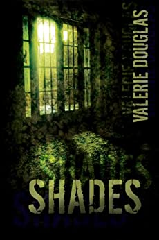 Shades by [Douglas, Valerie]
