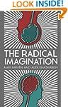 The Radical Imagination: Social Movem...