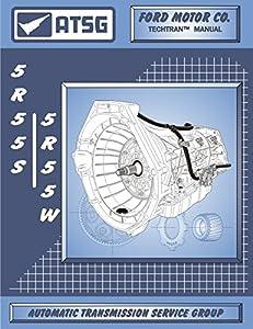 51IkrRMj15L._SY300_ amazon com atsg 5r55s 5r55w automatic transmission repair manual 5r55w transmission wire harness at fashall.co