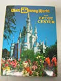 Walt Disney World and Epcot Center, Valerie Childs, 0517480859