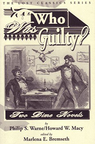 Who Was Guilty? Two Dime Novels (Lost - Macys 2 W