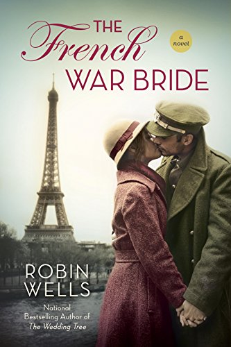 The French War Bride (Wedding Tree Book 2)