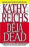 Déjà Dead, Kathy Reichs, 1416510559