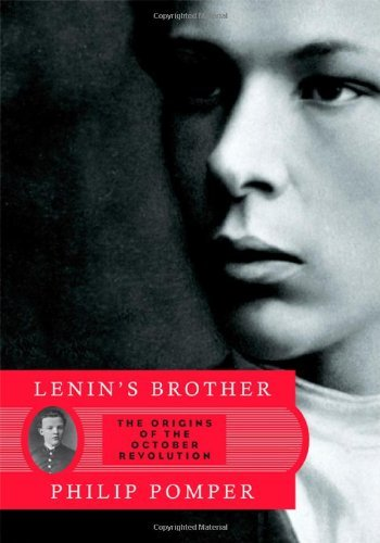 Lenin's Brother: The Origins of the October Revolution cover
