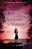 img - for Chosen at Nightfall (A Shadow Falls Novel) book / textbook / text book