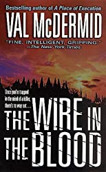 The Wire in the Blood (Tony Hill / Carol Jordan Book 2)