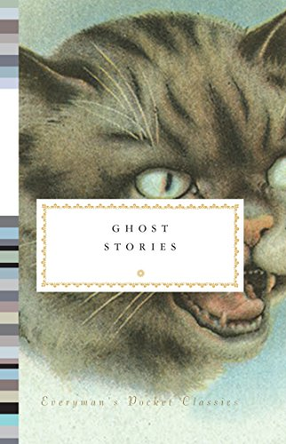[Read] Ghost Stories (Everyman's Library Pocket Classics Series) Z.I.P