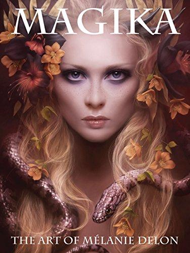 Magika: The Art of Melanie Delon