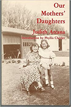 Book Our Mothers' Daughters -- Introduction By Phyllis Chesler