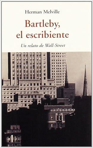 EL ESCRIBIENTE DE HERMAN MELVILLE EBOOK DOWNLOAD