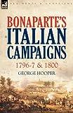 Bonaparte's Italian Campaigns, George Hooper, 1846779316